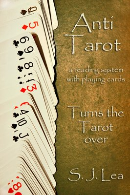 Anti Tarot by Simon J. Lea