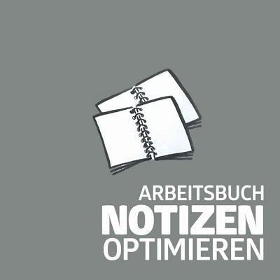 Arbeitsbuch Notizen Optimieren by Alexander de Cova