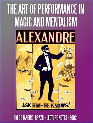 The Art of Performance in Magic and Mentalism by Mystic Alexandre ...