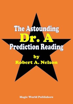The Astounding Dr. A Prediction Reading by Robert A. Nelson