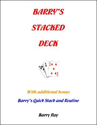 Barry's Stacked Deck by Barry Ray