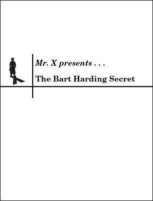 The Bart Harding Secret by misdirects