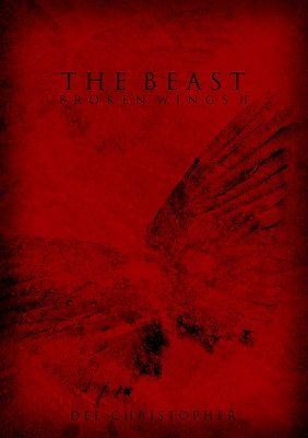 The Beast: Broken Wings 2 by Dee Christopher
