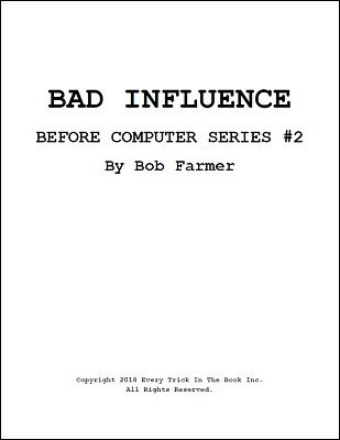 Bad Influence: Before Computers Series 2 by Bob Farmer