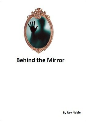 Behind the Mirror by Ray Noble