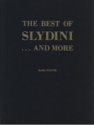 The Best of Slydini ... and more (Text & Photos) by Karl Fulves