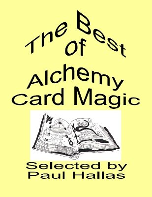 The Best of Alchemy Card Magic by Paul Hallas