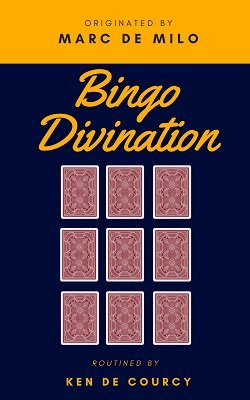 Bingo Divination by Marc de Milo & Ken de Courcy