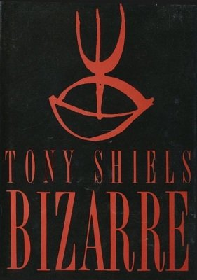 Bizarre: Surreal Sorcery by Tony Shiels