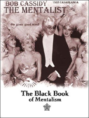 The Black Book of Mentalism by Bob Cassidy