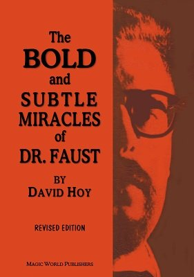 The Bold and Subtle Miracles of Dr. Faust by David Hoy