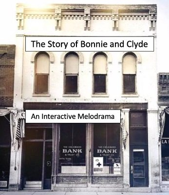The Bonnie and Clyde Melodrama by Dave Arch