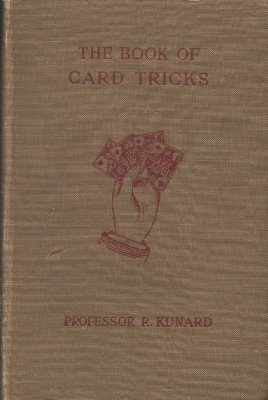 The Book of Card Tricks (used) by R. Kunard