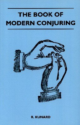 The Book of Modern Conjuring (used) by R. Kunard