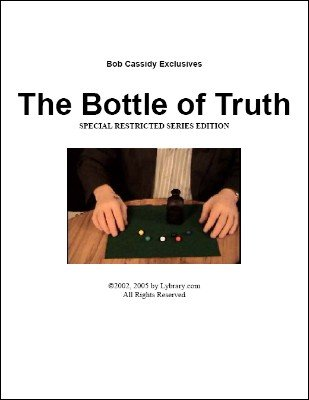 The Bottle of Truth by Bob Cassidy