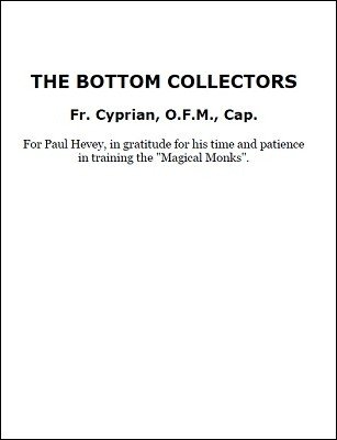 The Bottom Collectors by Father Cyprian