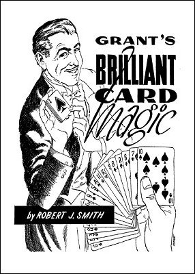 Grant's Brilliant Card Magic by Ulysses Frederick Grant