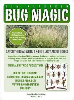 Bug Magic by Jim Kleefeld