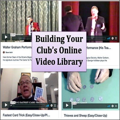 Building Your Club's Online Video Library by Dave Arch