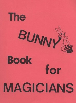The Bunny Book For Magicians by Frances Marshall