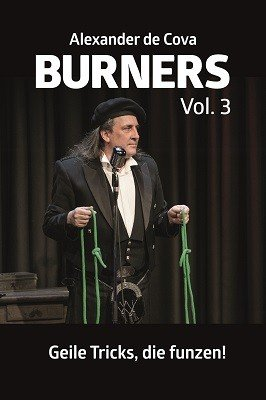 Burners 3: Geile Tricks, die funzen by Alexander de Cova