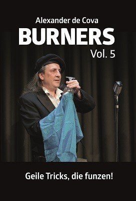 Burners 5: Geile Tricks, die funzen by Alexander de Cova