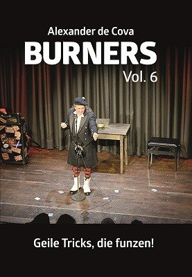 Burners 6: Geile Tricks, die funzen by Alexander de Cova