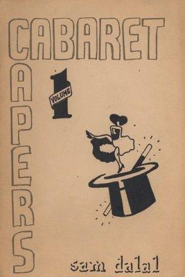 Cabaret Capers Volume 1 (used) by Sam Dalal