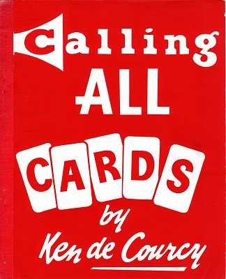 Calling all Cards by Ken de Courcy