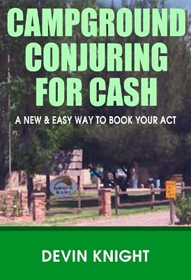 Campground Conjuring for Cash by Devin Knight