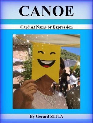 CANOE: Card at Any Name or Expression by Gerard Zitta