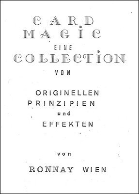 Card Magic: eine Collection von Originellen Prinzipien und Effekten by Franz (Ronnay) Rosensteiner