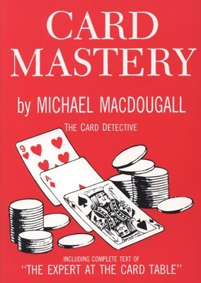 Card Mastery by Michael MacDougall