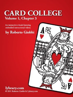 Card College 1: Chapter 03 by Roberto Giobbi