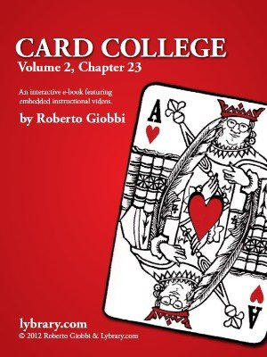 Card College 2: Chapter 23 by Roberto Giobbi