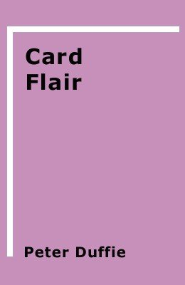Card Flair by Peter Duffie