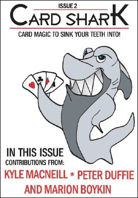 Card Shark Issue 2 by Kyle MacNeill