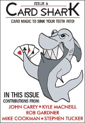 Card Shark Issue 6 by Kyle MacNeill