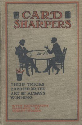 Card Sharpers by Jean Eugene Robert-Houdin & William John Hilliar