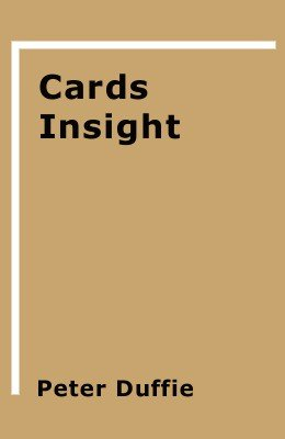 Cards Insight by Peter Duffie