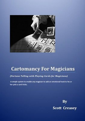 Cartomancy for Magicians by Scott Creasey