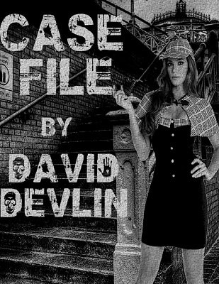Case File by David Devlin