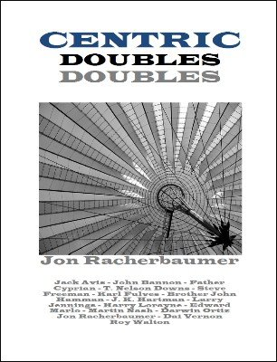 Centric Doubles by Jon Racherbaumer