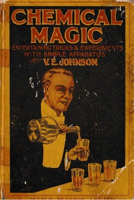Chemical Magic by V. E. Johnson