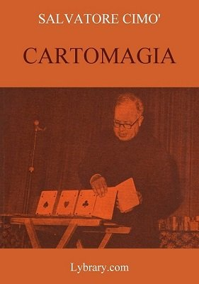 Enciclopedia dell'Illusionismo vol. VII: Cartomagia by Salvatore Cimo