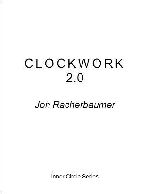 Clockwork by Jon Racherbaumer