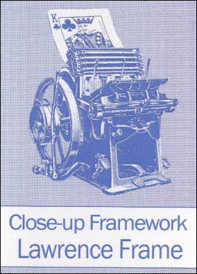 Close-up Framework by Lawrence Frame