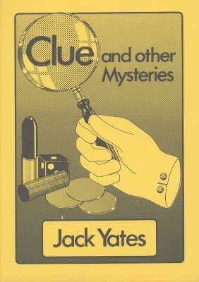Clue and other Mysteries (for resale) by Jack Yates