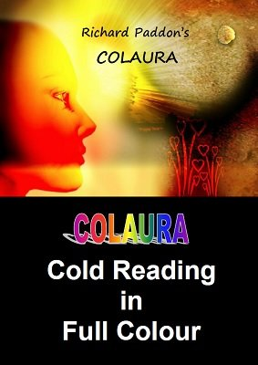 Colaura: cold reading in full color by Richard Paddon