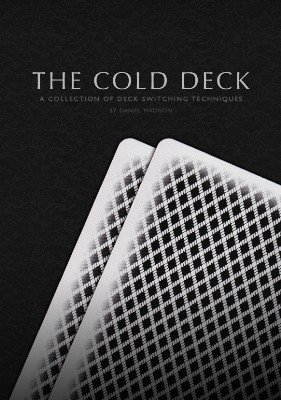 The Cold Deck by Daniel Madison